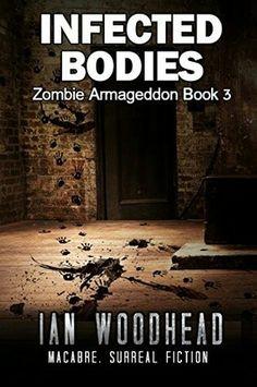 "#988. ""Infected Bodies""  ***  Ian Woodhead  (2015)"