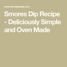 Smores Dip Recipe - Deliciously Simple and Oven Made