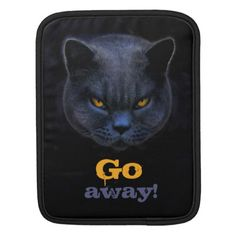Funny Cross Cat says Go Away iPad Sleeve