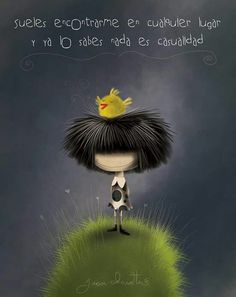 """""""soils found me anywhere and know you nothing is coincidence"""" ? I Cool, Cute Drawings, Girl Hairstyles, Illustration, Funny Pictures, Funny Pics, Pure Products, Quotes, Spanish"""