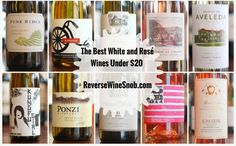 All new for 2016! Top 10 White and Rosé Wines Under $20.