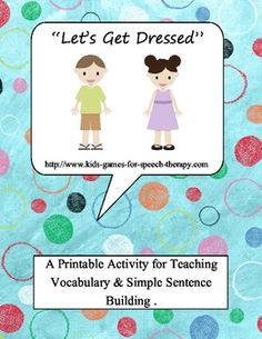 FREEBIE! Vocabulary Printables - Lets Get Dressed - File Folder Game  Pinned by SOS Inc. Resources http://pinterest.com/sostherapy.
