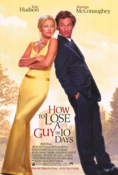 How to Lose a Guy in 10 Days #movies #romcom