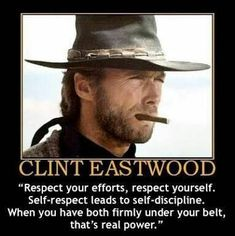 Efforts with discipline Very Inspirational Quotes, Meaningful Quotes, Great Quotes, Clint Eastwood Quotes, Eastwood Movies, Faith Quotes, Wisdom Quotes, True Quotes, Cowboy Quotes