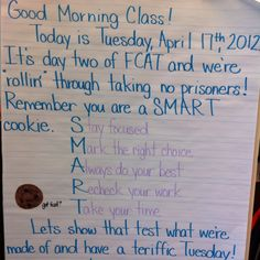 Standardized test motivator for Morning Meeting Focus. Love the Acronym. Good test taking strategy reminders. Need to modify M a bit. Test Taking Skills, Test Taking Strategies, 4th Grade Classroom, Classroom Fun, Math Test, Staar Test, Letter Of Encouragement, Too Cool For School, School Stuff