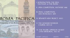 Roma Pacifica: The Phoebe Hearst International Architectural Competition and the Berkeley Campus, 1896-1930