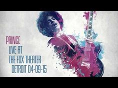 """Prince - """"Live at The Fox Theater"""" Detroit. April 9, 2015 - YouTube"""