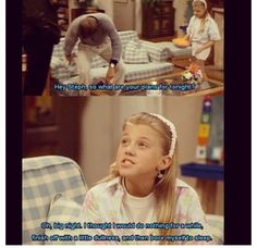 Full House. My plans for every night.