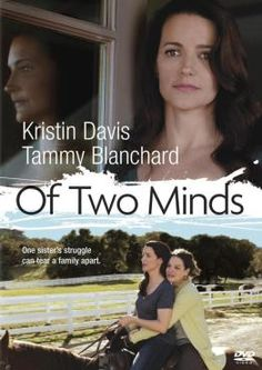 Of Two Minds Kristin Davis stars as Billie Clark who decides to move her schizophrenic sister, Elizabeth (Tammy Blanchard), in with her family. But as time passes Billie realises that it is not the solution and is causing tension in her family Hd Movies, Movie Tv, Louise Fletcher, Kristin Davis, Video On Demand, Singing Tips, Female Actresses, Gretsch, Husband Love
