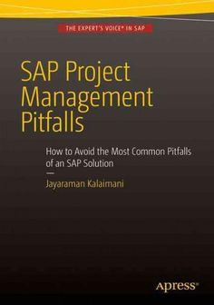 Sap Project Management Pitfalls: How to Avoid the Most Common Pitfalls of an Sap Solution Most Common, Music Games, Project Management, Books, Projects, Gaming Tips, Posters, Training, Bedroom