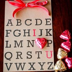 Alphabet of love.  This would be a cool template for a bag where the heart is printed versus a (physical) chocolate.
