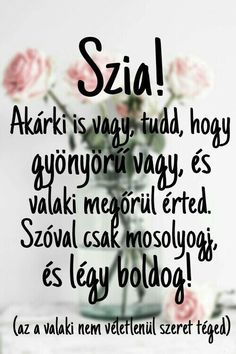 Ha tini vagy ezt a blogot neked találták ki. Viccek, idézetek, könyva… #humor #Humor #amreading #books #wattpad Motivation For Today, Bff, Positive Quotes, Motivational Quotes, Dont Break My Heart, Love Pictures, My Heart Is Breaking, Words Of Encouragement, Love Life