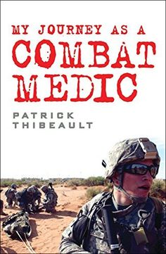 My Journey as a Combat Medic: From Desert Storm to Operation Enduring Freedom, http://www.amazon.com/dp/B01DPPPS9Y/ref=cm_sw_r_pi_awdm_C1lyxb91RVY7G