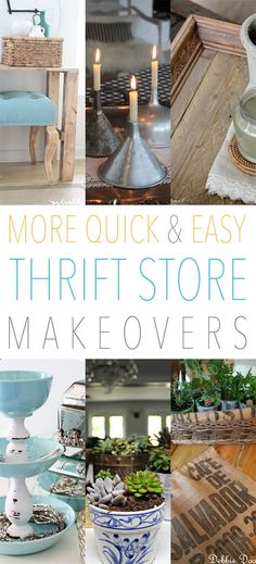 Quick & Easy Thrift Store Makeovers