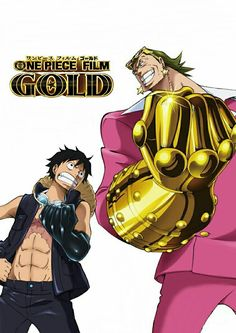 One piece film: GOLD Monkey D. Luffy  & Gildo Tesoro