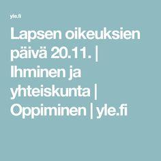 Lapsen oikeuksien päivä 20.11. | Ihminen ja yhteiskunta | Oppiminen | yle.fi
