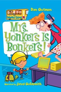 Mrs. Yonkers is bonkers! [sound recording]
