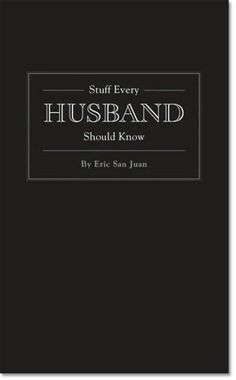 52 Things Husbands Need from Their Wives : What Wives Can Do to Build a Stronger