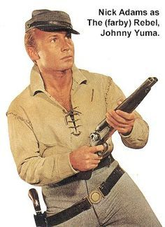 the rebel Johnny Yuma pictures | the rebel 1959 an unknown named nick adams played johnny yuma in this ...