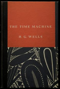 Cover by William Addison Dwiggins for The Time Machine, 1931