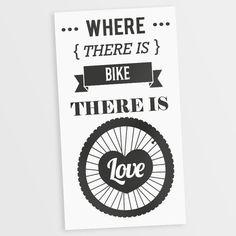 Adesivo Decorativo Where There Is Love There Is Bike - Miho Studio Brasil