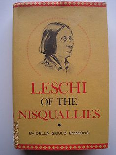 LESCHI OF THE NISQUALLIES~Washington Puget Sound Indians, 1840s~SIGNED~F/VG+