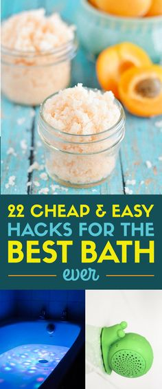 23 Cheap and Easy Hacks For the Best Bath Ever