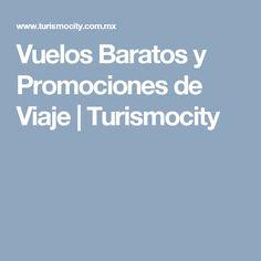 Vuelos Baratos y Promociones de Viaje | Turismocity