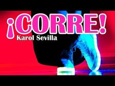 YouTube Corre|Karol Sevilla