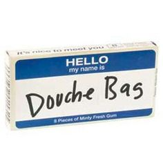 In the interest of full disclosure, please wear this name tag in public.