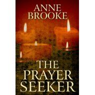 16 July 2013 : The Prayer Seeker by Anne Brooke   http://www.dailyfreebooks.co.uk/bookinfo.php?book=aHR0cDovL3d3dy5hbWF6b24uY28udWsvZ3AvcHJvZHVjdC9CMDBET1JORkFTLz90YWc9a3VmZmJsLTIx