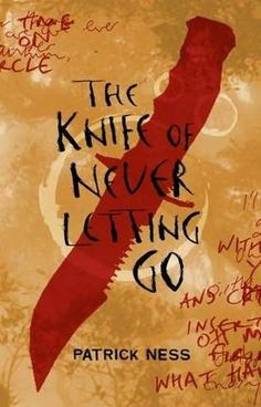 The Knife of Never Letting Go by Patrick Ness, reviewed by Eliabeth