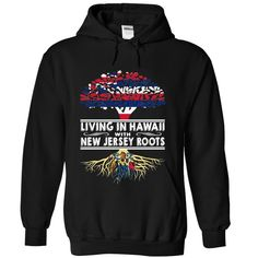 (Tshirt Deal Today) Living in Hawaii with New Jersey Roots at Tshirt Best Selling Hoodies, Funny Tee Shirts