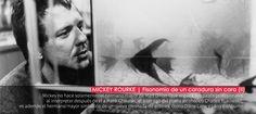 MICKEY ROURKE | Fisonomía de un caradura sin cara (II)
