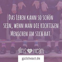 Welche Menschen machen euer Leben schön? Mehr Sprüche auf: www.girlsheart.de #leben #glück #menschen #glücklich #freunde #familie #eltern #freundinnen #freundin