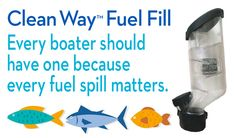 Recreational boaters who refuel with Clean Way Fuel Fill protect their boat surfaces as well as their environment. Visit our website for videos. Marine Environment, Boater, Fill, Water Bottle, Surface, Cleaning, Website, Videos, Water Bottles