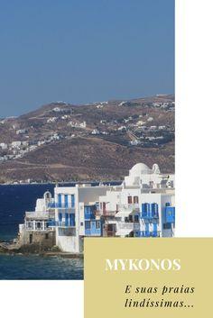 Confira mais sobre Mykonos, na Grécia e suas praias lindíssimas...