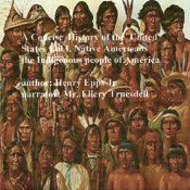 A Concise History of the United States, Volume One talks about the history of the Native Americans from their beginning and their contact with Europeans. Native Americans have contributed math, art, agriculture, and government to the building of the American dream.