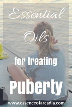 Essential Oils for Puberty