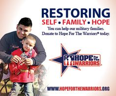Join Hope For The Warriors® as we restore a sense of self, the family unit, and hope for our service members and military families. www.hopeforthewarriors.org #HonorVets
