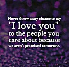 I make sure to do this constantly. .it's important  . NO MATTER YOUR CIRCUMSTANCE IN LIFE,. YOU NEVER FORGET PEOPLE WHO REALLY LOVE YOU!