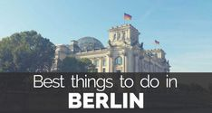 Ten most unique things to do in Berlin that you have to put on your bucket list when you visit Berlin. Best Berlin sightseeing and places to visit in Berlin