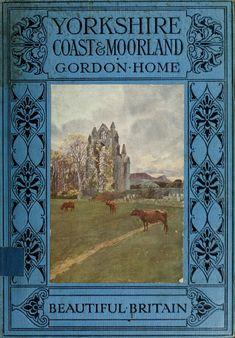 Yorkshire Coast and Moorland   1915