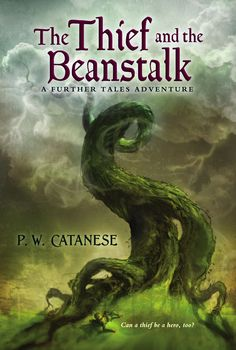 Love this book... read it with my fourth graders! Great take on Jack and the Beanstalk. P.W. Catanese - The Thief and the Beanstalk