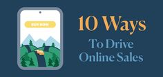 How to Drive Online Sales: 10 Key Techniques [INFOGRAPHIC] - Return On Now