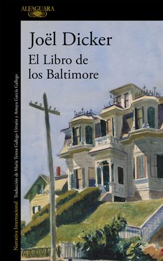 El Libro de los Baltimore, de Joël Dicker (Alfaguara): Brújula 43