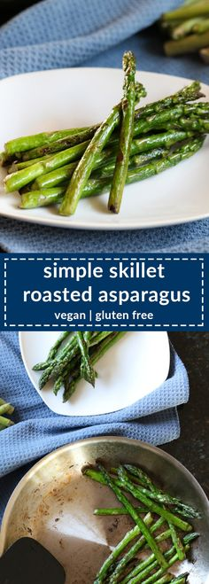 """this super simple skillet roasted asparagus requires only 10 minutes and 2 ingredients to get delicious veggies on your plate. easy, fast, and healthy."""" width="""