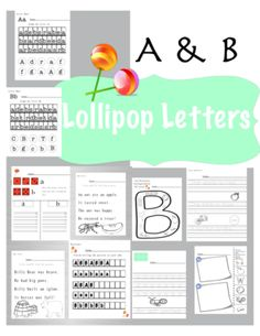 Lollipop Letters Aa & Bb  from CCH Learning on TeachersNotebook.com -  - This packet of printables focuses on the letters (Aa & Bb) providing activities that promote phonics, critical thinking, handwriting, and fun!