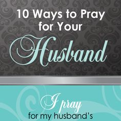 Prayer is powerful. When we pray, we turn our hearts and minds toward our husband. Use this iMOM printable as a guide!