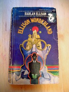 Ellison Wonderland-Harlan Ellison (sci-fi at it's best)